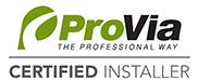 ProVia Certified Installer